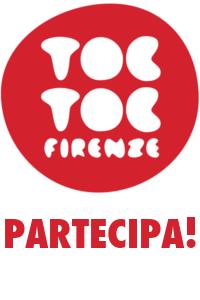 Partecipa a Toc toc Firenze!